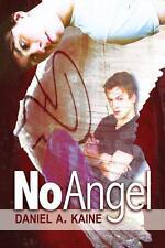NO ANGEL by Daniel A. Kaine EROTIC GAY PARANORMAL URBAN FANTASY ROMANCE