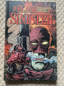 THE BLACK SINISTER Kaare Andrews & Troy Nixey Hardcover graphic novel 2017 FIRST