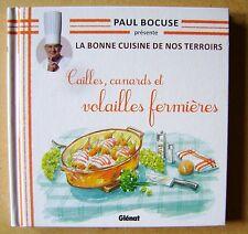 La bonne cuisine de nos terroirs Cailles canards et volailles  Paul  Bocuse /Y38