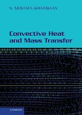Convective Heat and Mass Transfer by Mostafa Ghiaasiaan (2011, Hardcover)