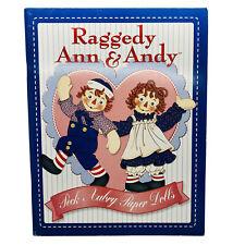 Classic Raggedy Ann & Andy Peck Aubrey Paper Dolls Uncut 2 Dolls 12 Fashions
