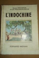 L'INDOCHINE  FERNAND NATHAN 1939