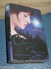 Claire de Lune by Christine Johnson Hardcover 1st First Edition 9781416981823