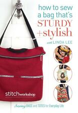 How to Sew a Bag that's Sturdy & Stylish/Sewing Bags & Totes Stitch Workshop DVD
