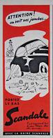 PUBLICITÉ DE PRESSE 1955 PORTEZ LE BAS SCANDALEAVEC LA GAINE - BERNARD ALDEBERT