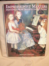 Impressionist Masters : Paintings from Private Collections by Outlet Book Com...