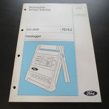 Technische Information Ford Diagnose FDS 2000 Datalogger Stand 1998