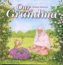 Our Grandma By Zaynab Dawood Islamic Books Grandparents