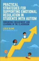 Practical Strategies for Supporting Emotional Regulation in Stu... 9781785927782