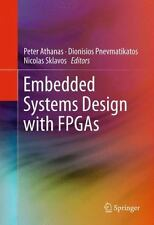 Embedded Systems Design with FPGAs (2012, Hardcover)