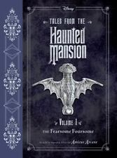 Tales from the Haunted Mansion Volume I 1 The Fearsome Foursome Book NEW