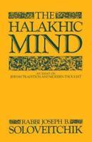 Halakhic Mind: By Soloveitchik, Joseph B.