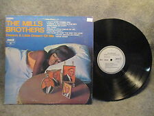 33 RPM LP Record The Mills Brothers Dream A Little Dream Of Me Pickwick SPC 3137