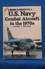 U.S. Navy Combat Aircraft in the 1970s - Warbirds Illustrated No. 4