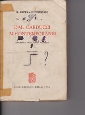 DAL CARDUCCI AI CONTEMPORANEI - G.GETTO F.PORTINARI - ZANICHELLI - 1968