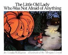 The Little Old Lady Who Was Not Afraid of Anything by Linda Williams (1986,...