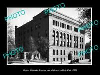 OLD LARGE HISTORIC PHOTO OF DENVER COLORADO, THE DENVER ATHLETIC CLUB c1920