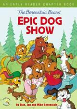 The Berenstain Bears' Epic Dog Show by Stan Berenstain (Paperback, 2019)