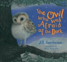 The Owl Who Was Afraid of the Dark by Jill Tomlinson | Paperback Book | 97814052