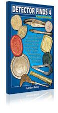 BOOK DETECTOR FINDS 4 BY GORDON BAILEY (REFERENCE) TREASURELAND- LTD EST/2003