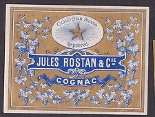 Ancienne étiquette Alcool France  BN19222 Jules Rostan Cognac Etoile