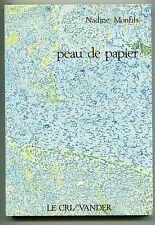 NADINE MONFILS PEAU DE PAPIER LE CRI/ VANDER