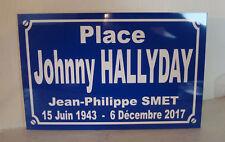 Johnny HALLYDAY Plaque rue place idée cadeau serie limitée collector collection