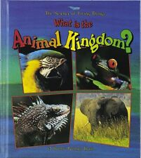 What Is the Animal Kingdom? (Science of Living Thi