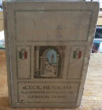 Venetia & Northern Italy Cecil Headlam Illustrated In Colour By Gordon Home
