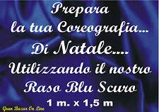 TESSUTO RASO BLU SCURO ALLESTIMENTO PARTY FESTA SCENE mt.1 x mt.1,5