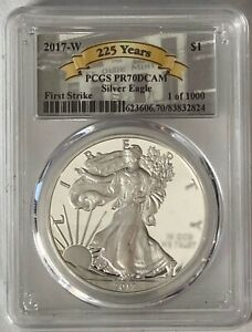 2017-W American Silver Eagle Proof-PCGS PR70 DCAM-FIRST STRIKE 1 OF 1,000 RARE