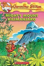 Mighty Mount Kilimanjaro (Geronimo Stilton, No. 41