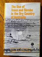 The Use of Trees and Shrubs in the Dry Country of Australia (Hardback, 1972)