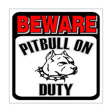 "Beware of PITBULL on  Duty Plastic Caution Sign 12""x12"""