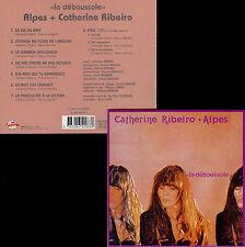 "ALPES + CATHERINE RIBEIRO  ""la déboussole"""