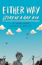 Either Way : Story of a Gay Kid: By Levins, Sandra Cook, Euan