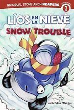 Líos en la Nieve/Snow Trouble (Camiones Amigos / Truck Buddies)-ExLibrary
