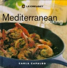 Le Creuset Mediterranean Cooking by Capalbo, Carla Hardback Book The Fast Free