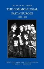 The Common Legal Past of Europe: 1000-1800 (Studies in Medieval and Early Mod...