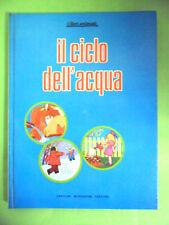 IL CICLO DELL'ACQUA.LIBRI ANIMATI.POP-UP.MONDADORI.1970