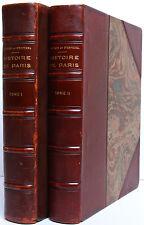 Histoire de Paris. DUBECH, d'ESPEZEL. Les Éditions Pittoresques 1931. 2 volumes.