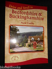 Drive and Stroll in  Bedfordshire & Buckinghamshire -  Walking Guide/Nick Corble
