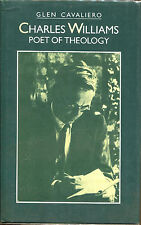 Charles Williams: Poet of Theology by Glen Cavaliero-First Edition/DJ-1983