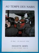 Edouard VUILLARD Affiche originale AU TEMPS DES NABIS Galerie Huguette Béres 90