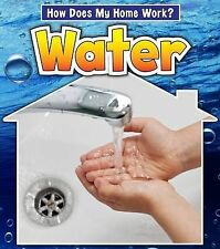 Water (How Does My Home Work?),Oxlade, Chris,New Book mon0000057030