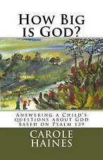 NEW How Big is God?: Answering a Child's questions about God