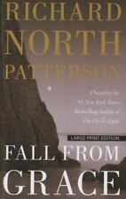 Fall from Grace by Richard North Patterson (2013, Paperback, Large Type)