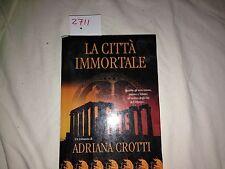 la città immortale di adriana crotti