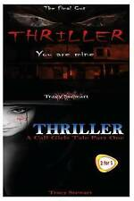 NEW Thriller: You Are Mine & A Call Girl's Tale Part One by Tracy Stewart