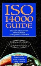 ISO 14000 Guide: The New International Environmental Management Standards